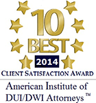 10 Best 2014 Client Satisfaction Award American Institute of DUI/DWI Attorneys