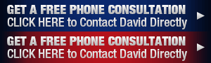 Get a Free Phone Consultation--Click HERE to Contact David Directly